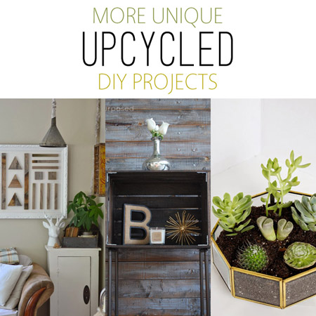 More Unique Upcycled DIY Projects