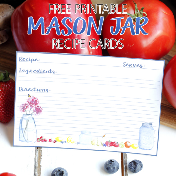 Free Printable Mason Jar Recipe Cards