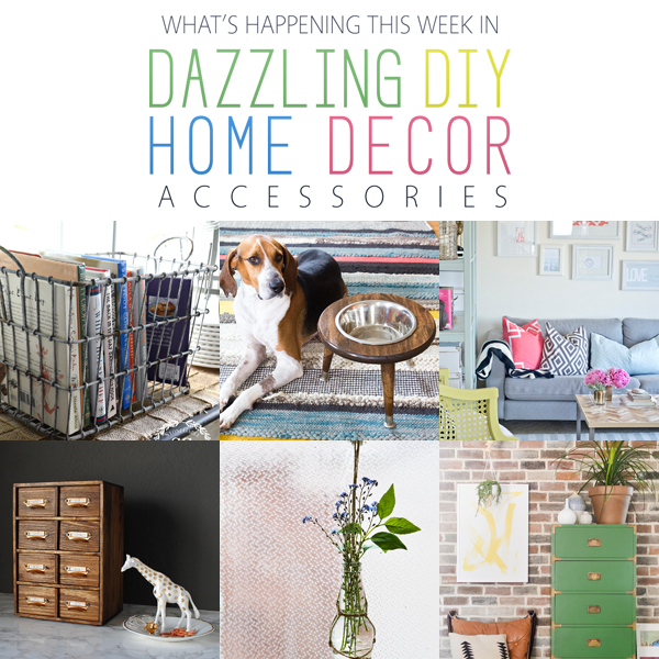 What's Happening this Week in Dazzling DIY Home Decor Accessories!