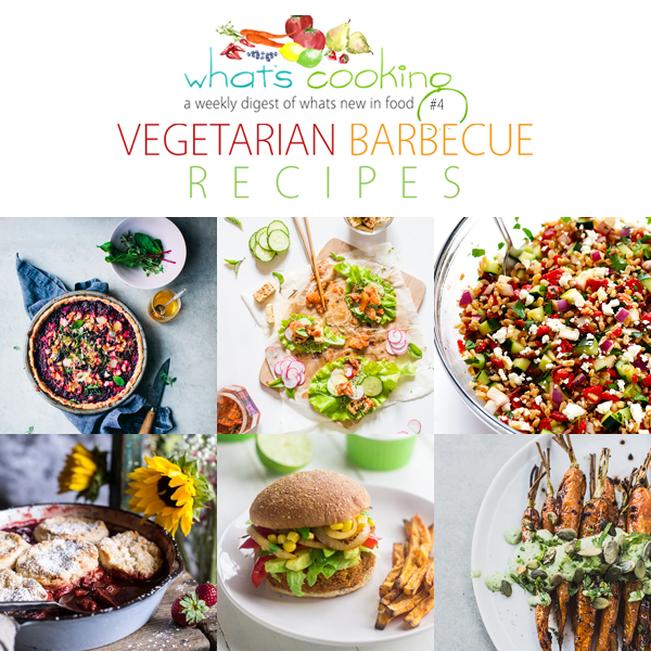 What's Cooking This Week?  Vegetarian Barbecue Recipes