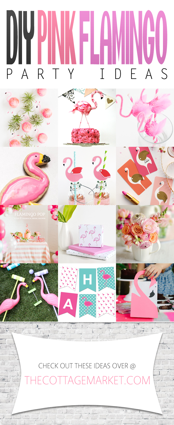 Diy Pink Flamingo Party Ideas The Cottage Market