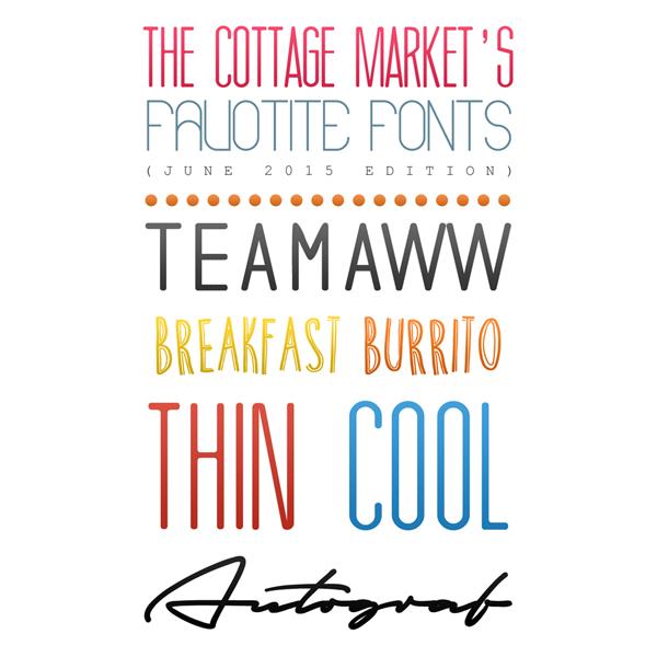Free Fonts /// The Cottage Market's Favorite Fonts June 2015 Edition