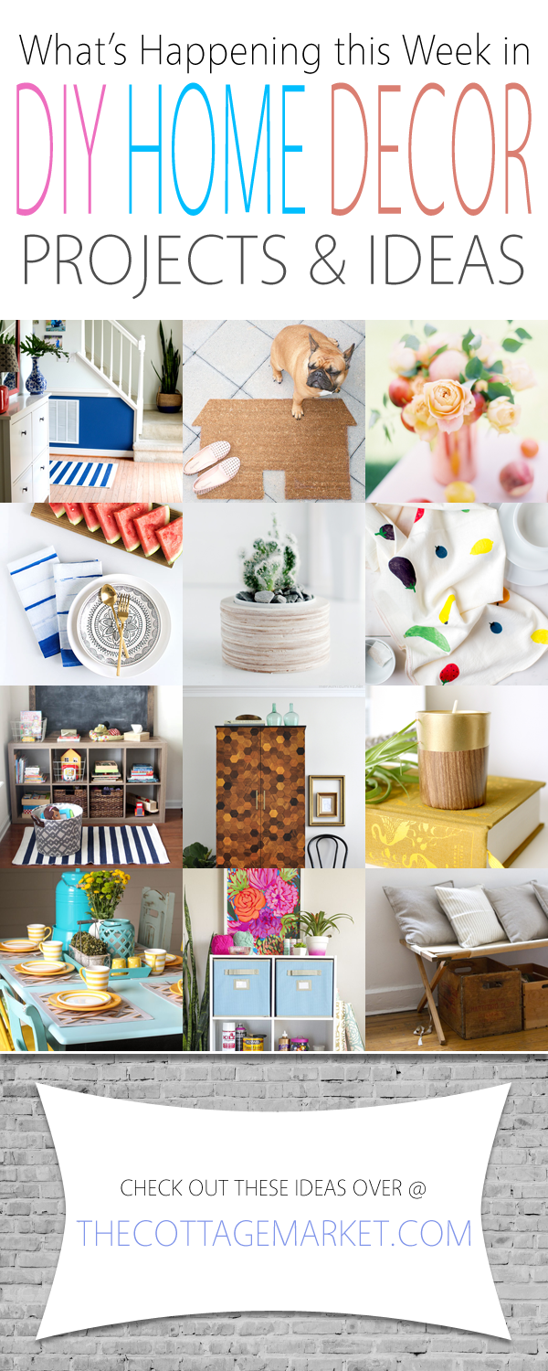 What\'s Happening This Week in DIY Home Decor Projects & Ideas - The ...
