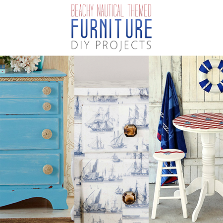 Beachy Nautical Themed Furniture DIY Projects
