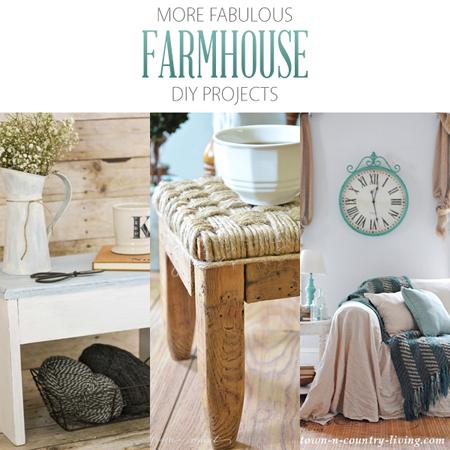 More Fabulous Farmhouse DIY Projects