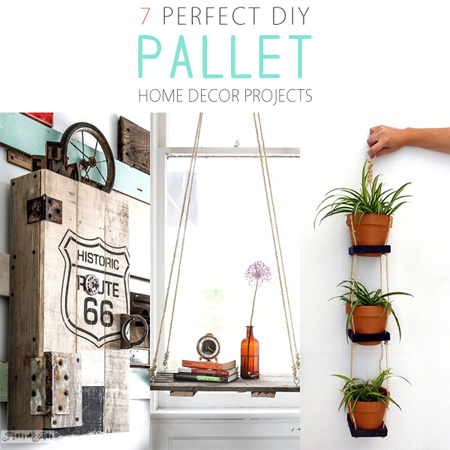 7 Perfect DIY Pallet Home Decor Projects