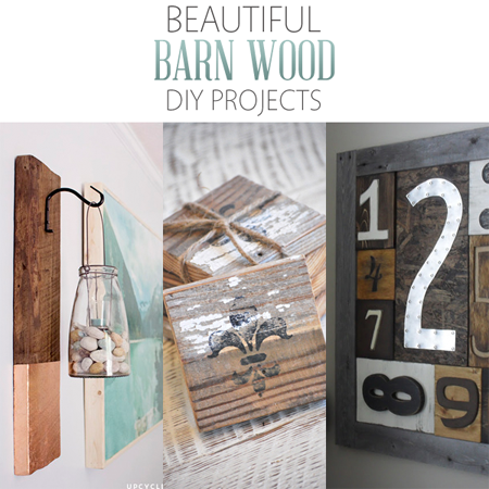 Beautiful Barn Wood DIY Projects