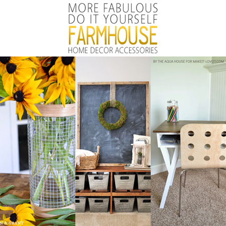 More Fabulous DIY Farmhouse Home Decor Accessories