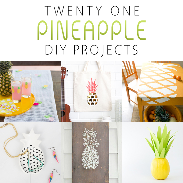 21 Pineapple DIY Projects
