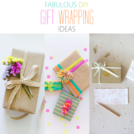 Fabulous DIY Gift Wrapping Ideas