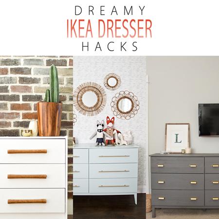 Dreamy Ikea Dresser Hacks