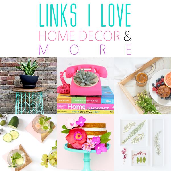 Links I Love /// Home Decor DIY & More