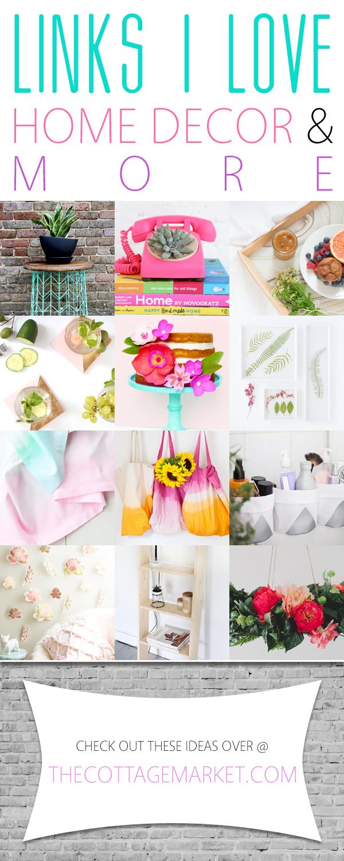 Links I Love Home Decor Diy More The Cottage Market