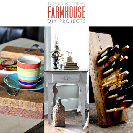 Farmhouse Friday // Farmhouse DIY Projects