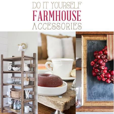 Delightful DIY Farmhouse Accessories