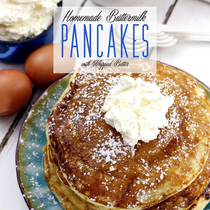 Homemade Buttermilk Pancakes with Whipped Butter