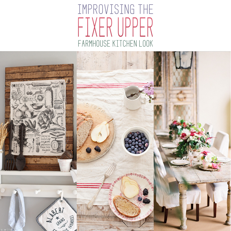 The Fixer Upper Farmhouse Kitchen Look