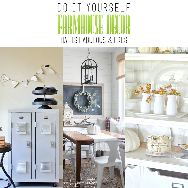 DIY Farmhouse Decor that is fabulous and fresh The Cottage Market
