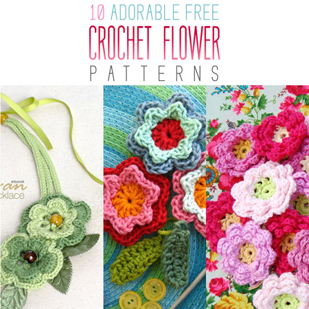 10 Adorable Free Crochet Flower Patterns