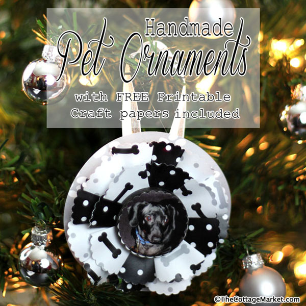 Handmade Pet Ornament with FREE Printable Papers
