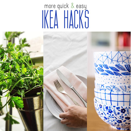 More Quick and Easy Ikea Hacks