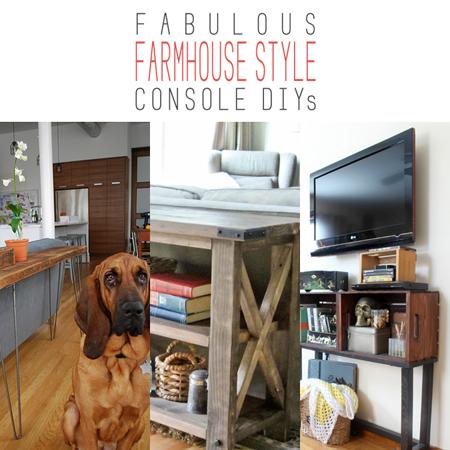 Fabulous Farmhouse Style Console DIY's