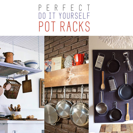 Perfect DIY Pot Racks