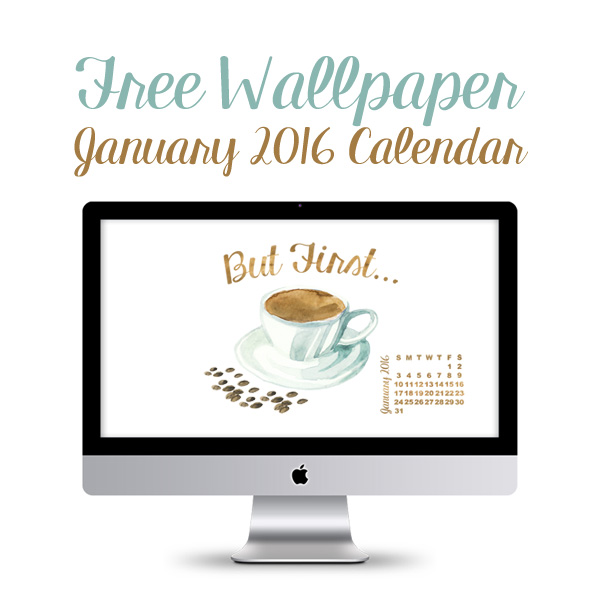 Free Desktop Wallpaper /// January 2016 Calendar
