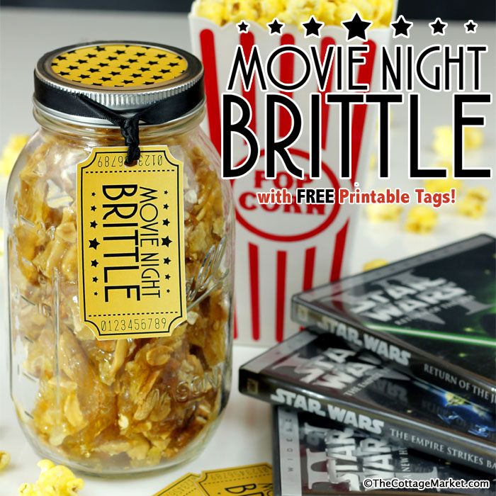 Movie Night Brittle with Free Printable Tags (Gift in a Jar)