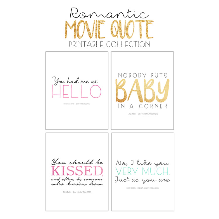 Romantic Movie Quote Free Printable Package