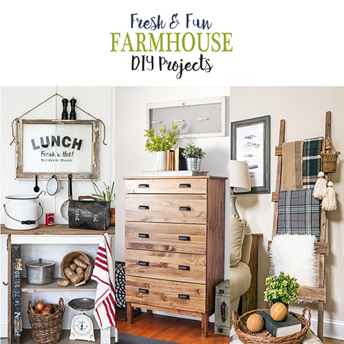 Fresh and Fun Farmhouse DIY Projects