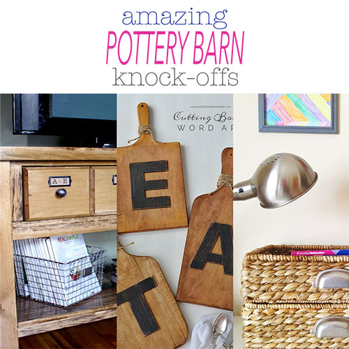 Amazing Pottery Barn Knock-offs