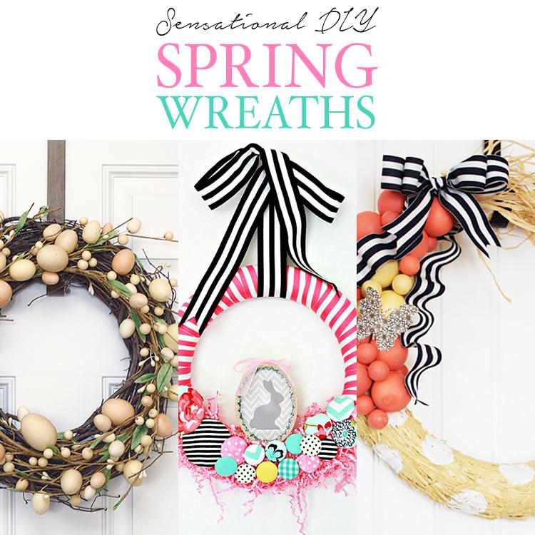 Sensational DIY Spring Wreaths