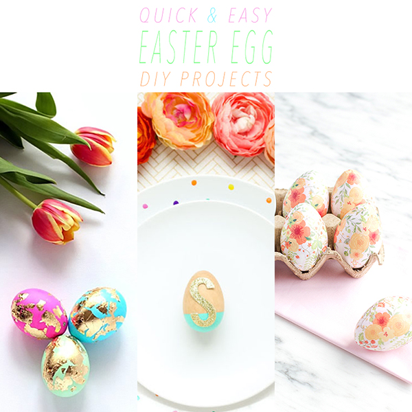 Quick and Easy Easter Egg DIY Projects