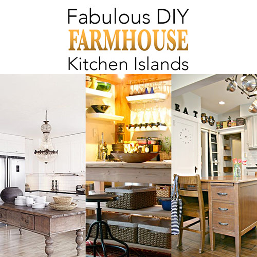 Fabulous DIY Farmhouse Kitchen Islands
