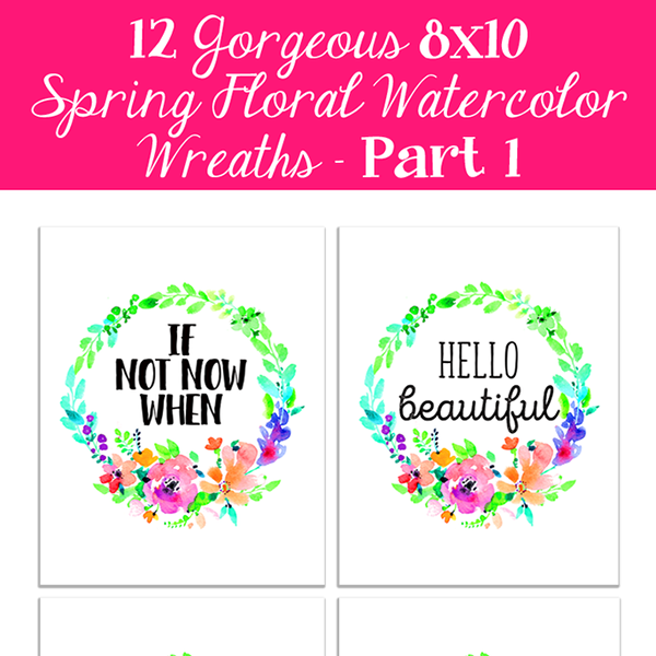 Spring Floral Watercolor Wreaths /// 8×10 Free Printables