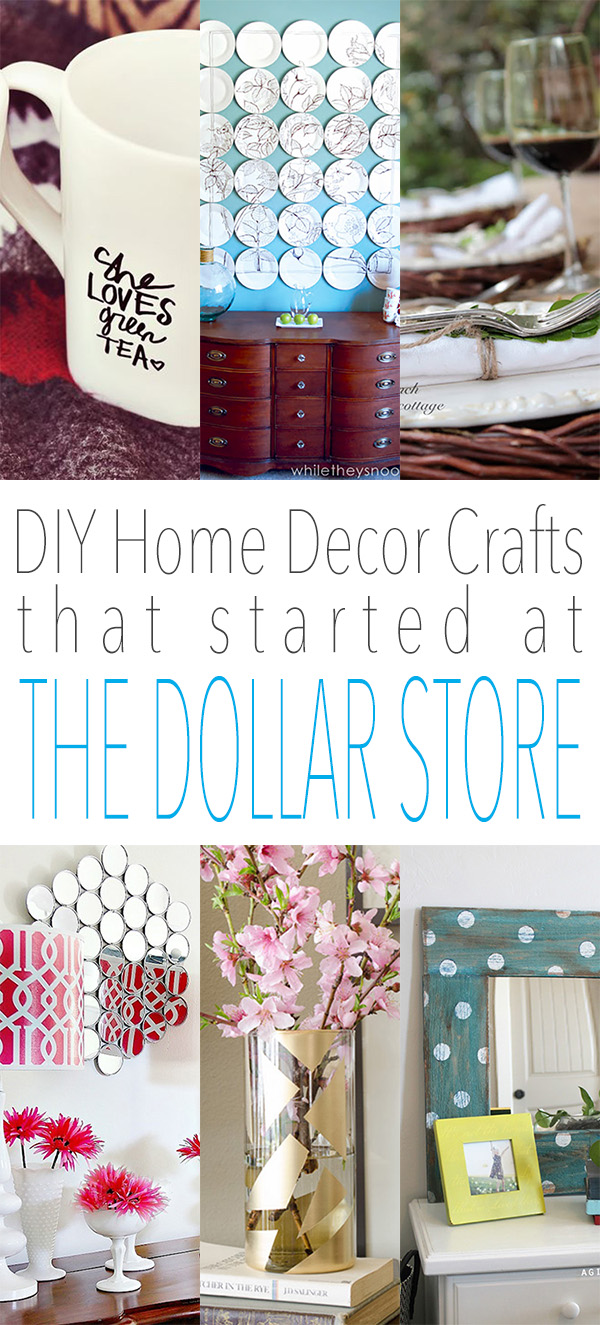 Diy Home Decor Crafts That Started At The Dollar Store The Cottage Market