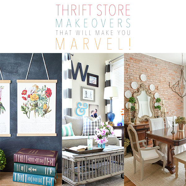 Thrift Store Makeovers you will MARVEL over!