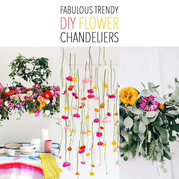 Fabulous Trendy DIY Flower Chandeliers