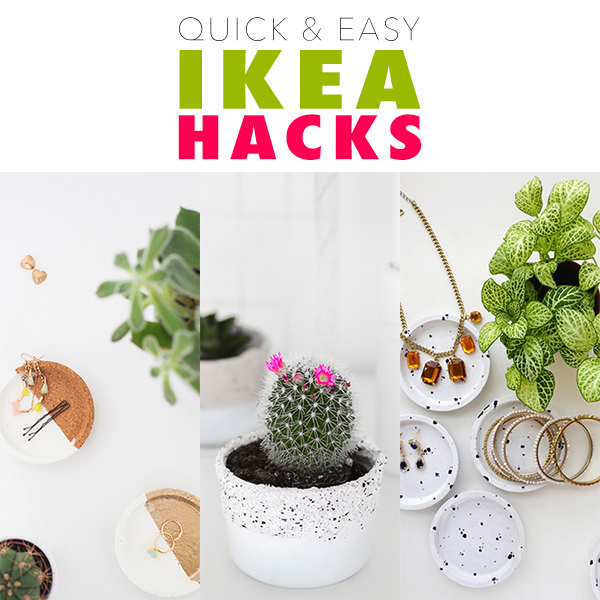 Quick and Easy IKEA Hacks