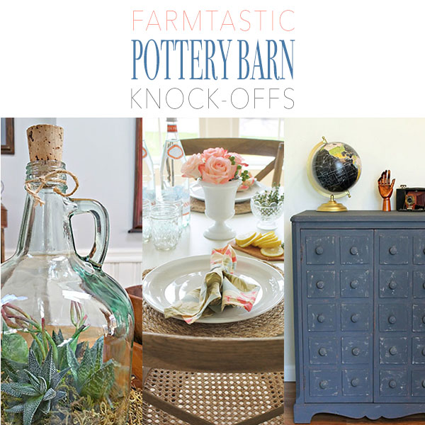 Farmtastic Pottery Barn Knock-Offs