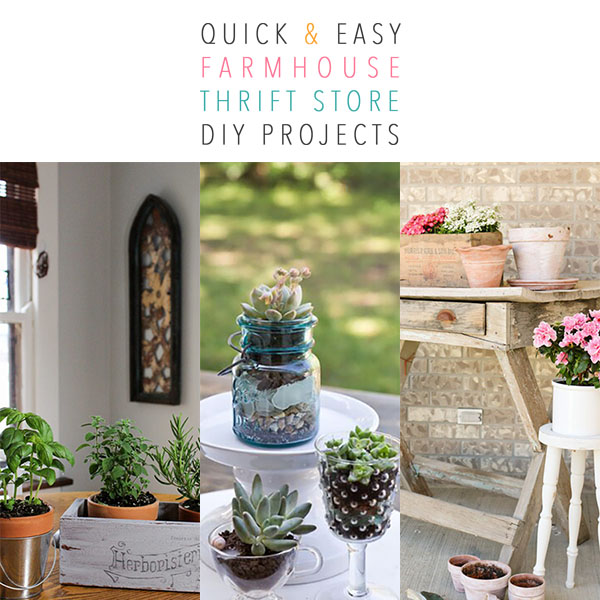 Quick and Easy Farmhouse Thrift Store DIY Projects