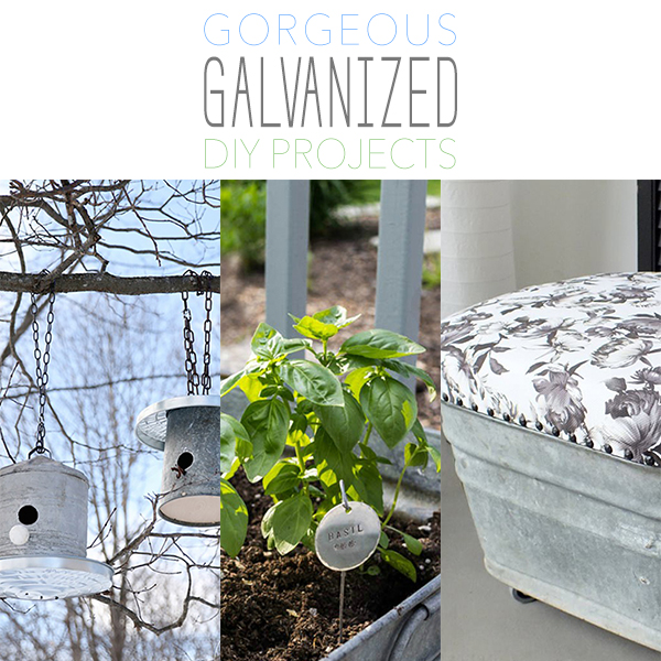Gorgeous Galvanized DIY Projects
