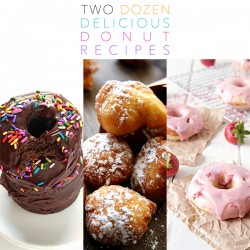 2 Dozen Delicious Donut Recipes
