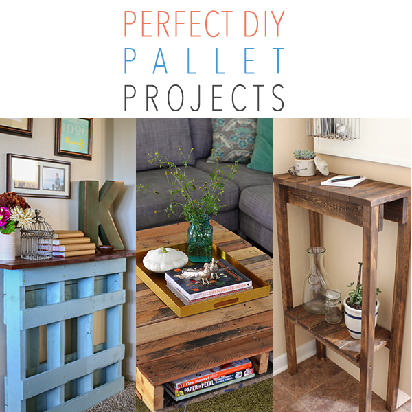 Perfect DIY Pallet Projects