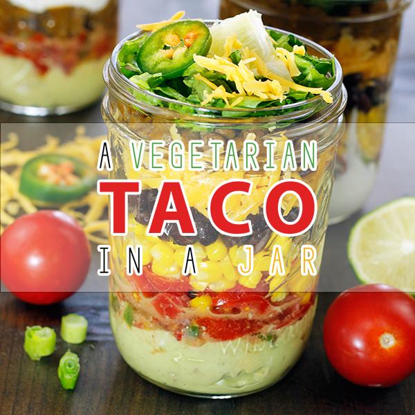 A Vegetarian Taco In A Jar