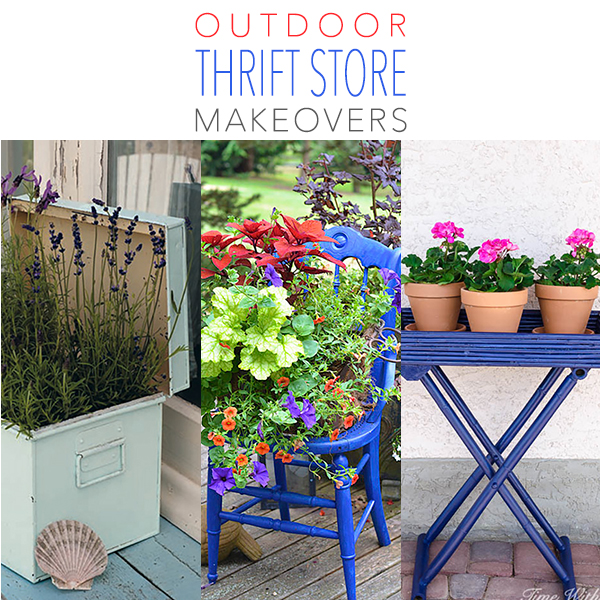 Outdoor Thrift Store Makeovers