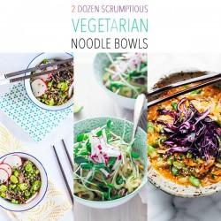 2 Dozen Scrumptious Vegetarian Noodle Bowls