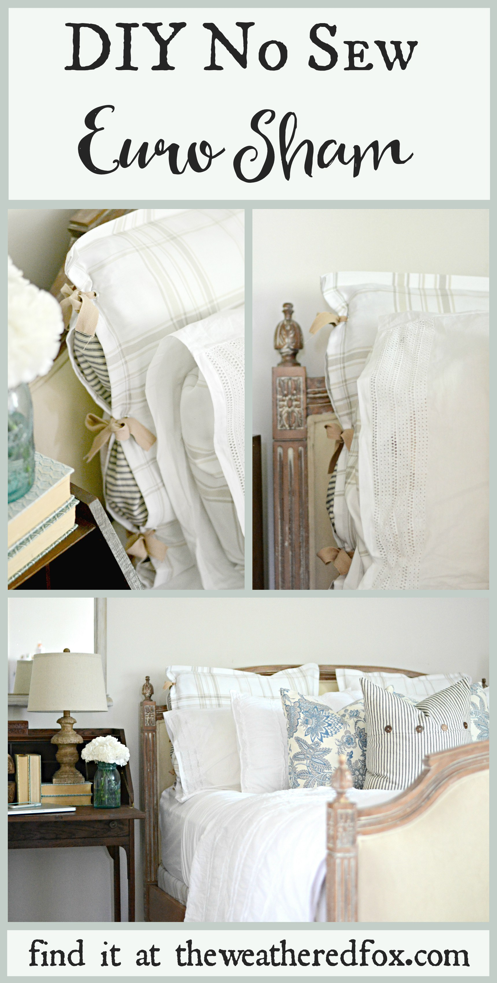 DIY-No-sew-Euro-Sham.-Make-your-own-euro-shams-for-10-or-less-and-NO-SEWING-required-Find-out-how-on-theweatheredfox.com_