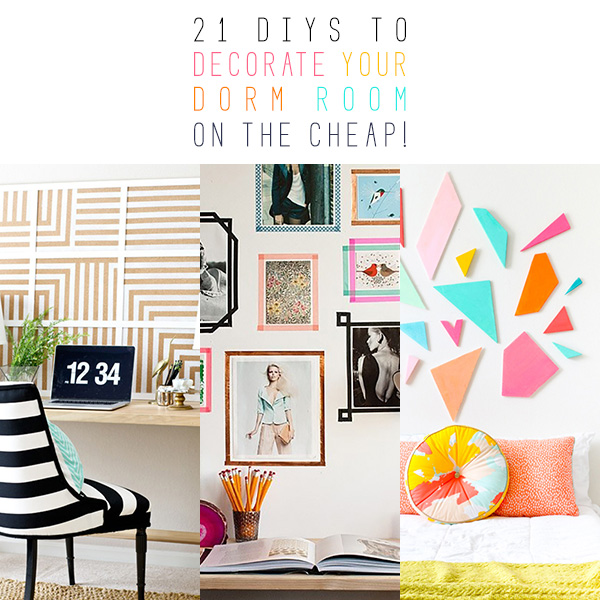 21 DIYs to Decorate Your Dorm Room (on the cheap!)